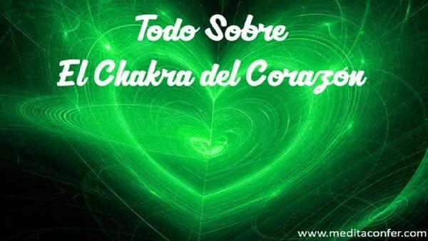 El Chakra Corazón. Maximiza tus relaciones personales.