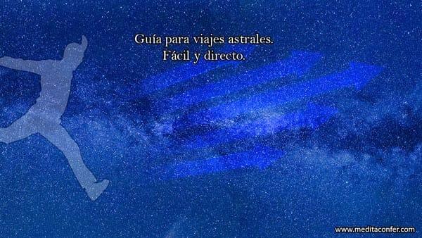 Viaje astral: Una visita al Universo.
