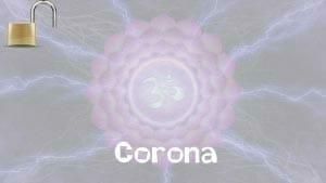 La Activación de los Chakras: Corona