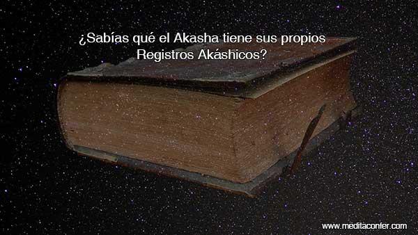 El Akasha tiene Registros Akáshicos.