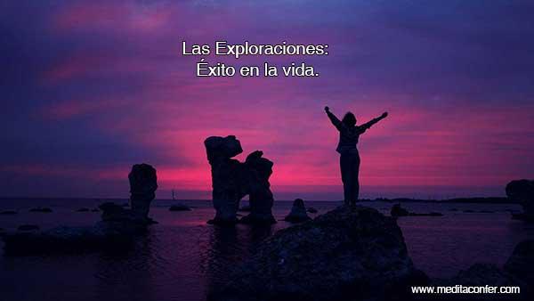 Las Exploraciones: Éxito en la Vida.