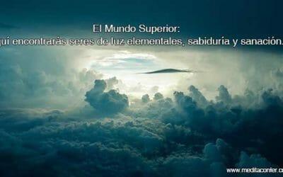El Mundo Superior: Donde lo terrenal se junta con lo celestial. Encuentra las energías y elementales más elevados.