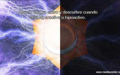 Abrir el Chakra Sacro: Entendamos el estado energético de este Chakra.