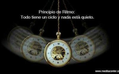 Principio de Ritmo: Todo tiene un ciclo y nada está quieto.